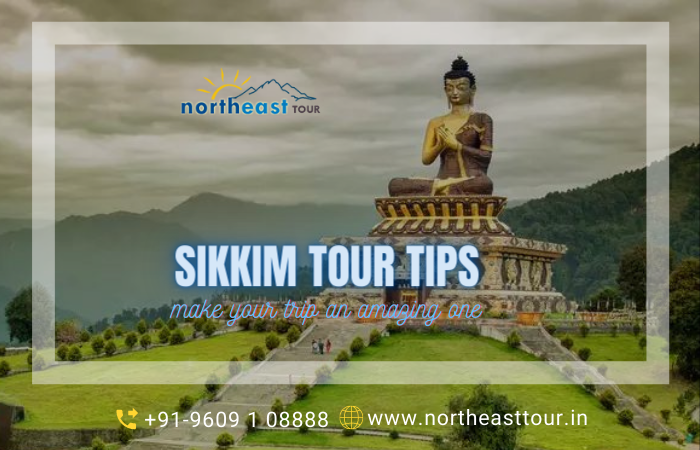 Sikkim Tour Tips